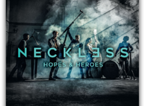 Neckless: Hopes & Heroes